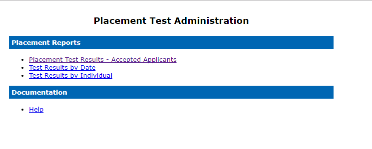 Placement Test Administration Home Page